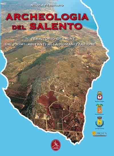 Copertina libro Archeologia del Salento. Il territorio di Salve dai primi abitanti alla romanizzazione