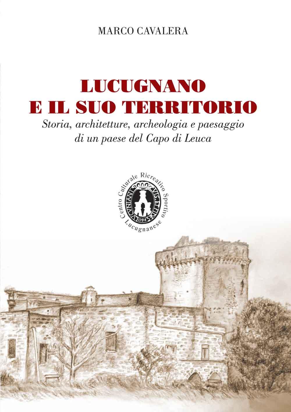 """copertina libro """"Lucugnano i il suo territorio"""", di M. Cavalera"""